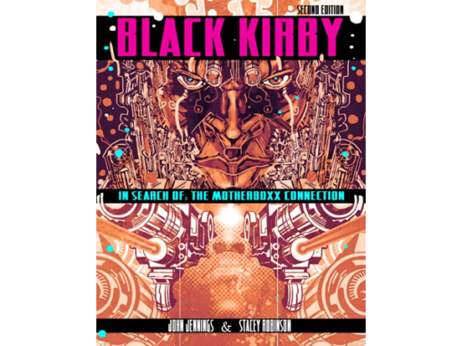 BLACK KIRBY: IN SEARCH OF THE MOTHERBOXX CONNECTION