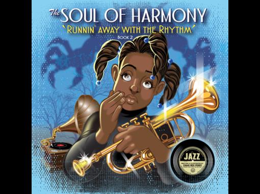 "Soul of Harmony ""Runnin' Away With The Rhythm"""